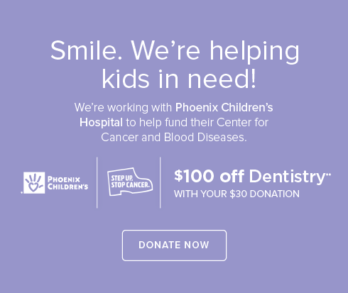 Flagstaff Modern Dentistry- We're working withPhoenix Children's Hospital to help fund their Center for Cancer and Blood Disease